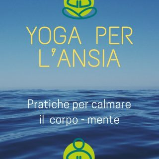 esercizi yoga per l'ansia